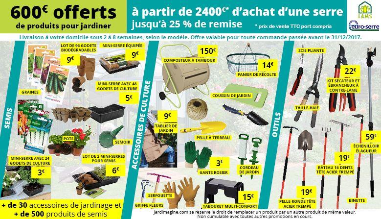 600 € d'accessoires offert pour l'achat d'une serre