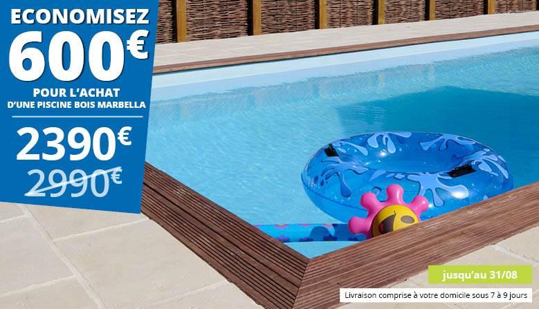 Economisez 600€ sur la piscine bois Marbella