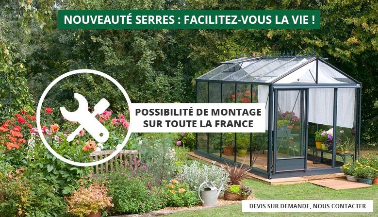 Facilitez-vous la vie avec le montage de votre serre, disponible sur toute la France