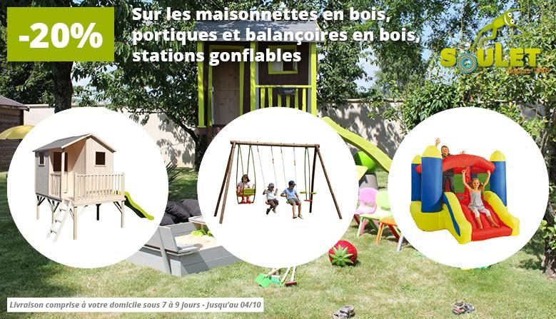 20% de réduction sur les maisonnettes, portiques et balançoires en bois, stations gonflables